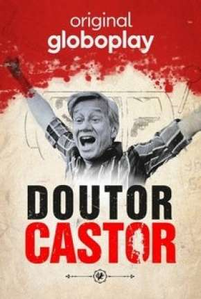 Doutor Castor - 1ª Temporada Completa Série Torrent Download