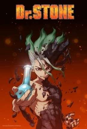 Dr. Stone - 1ª Temporada Completa Anime Torrent Download