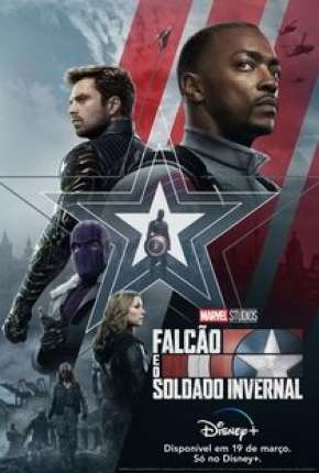 Falcão e o Soldado Invernal - 1ª Temporada Completa Série Torrent Download