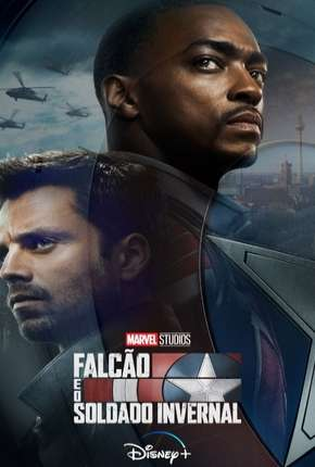 Falcão e Soldado Invernal - 1ª Temporada Série Torrent Download