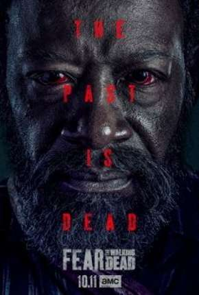 Fear the Walking Dead - 6ª Temporada Série Torrent Download