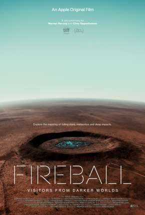 Fireball - Visitors from Darker Worlds - Legendado Filme Torrent Download
