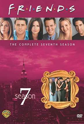 Friends 7ª Temporada Série Torrent Download
