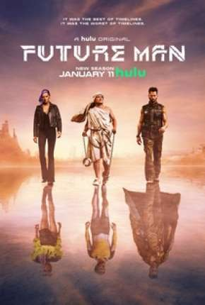 Future Man - O Viajante do Tempo - 2ª Temporada Completa Série Torrent Download