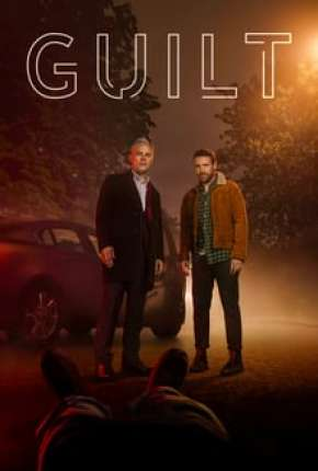 Guilt - 1ª Temporada Completa Legendada Série Torrent Download