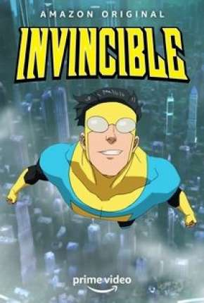 Invincible - 1ª Temporada - Legendado Desenho Torrent Download