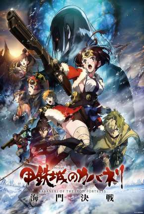 Kabaneri of the Iron Fortress - The Battle of Unato Filme Torrent Download