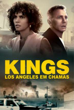 Kings - Los Angeles em Chamas - Full HD Filme Torrent Download