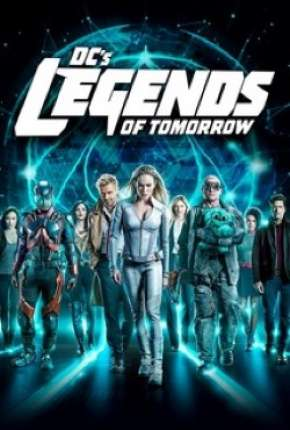 Lendas do Amanhã - Legends of Tomorrow 5ª Temporada Série Torrent Download