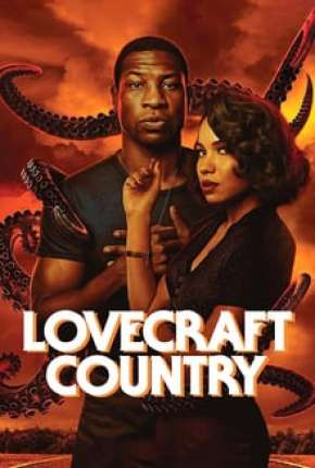 Lovecraft Country - 1ª Temporada Série Torrent Download