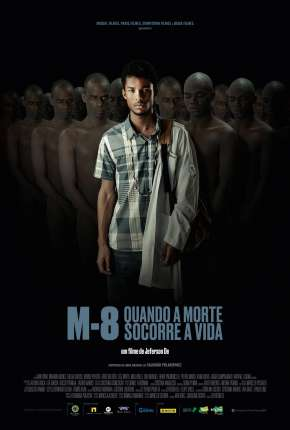 M8 - Quando a Morte Socorre a Vida Filme Torrent Download