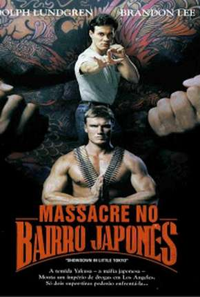 Massacre no Bairro Japonês - Showdown in Little Tokyo Filme Torrent Download