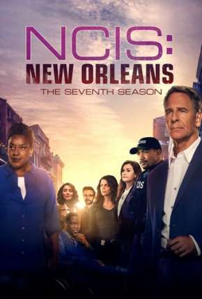 NCIS - New Orleans - 7ª Temporada Legendada Série Torrent Download
