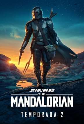 O Mandaloriano - The Mandalorian Star Wars - 2ª Temporada Série Torrent Download