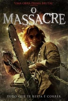 O Massacre Filme Torrent Download