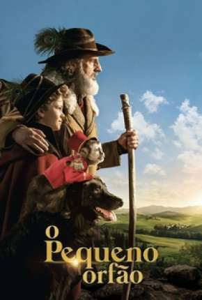 O Pequeno Órfão - Rémi sans famille Filme Torrent Download