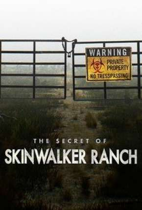 O Segredo do Rancho Skinwalker - 1ª Temporada Série Torrent Download