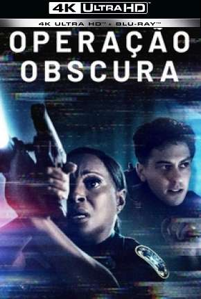 Operação Obscura - Body Cam 4K Filme Torrent Download