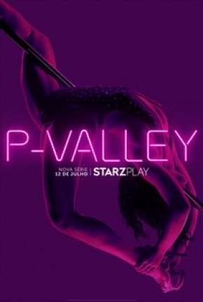 P-Valley - 1ª Temporada Série Torrent Download
