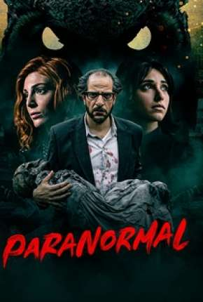 Paranormal - 1ª Temporada Completa Série Torrent Download