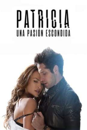 Patricia, Uma Paixão Escondida Filme Torrent Download