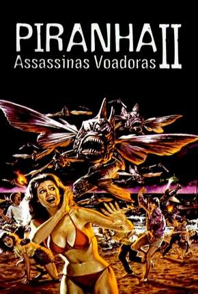 Piranhas 2 - Assassinas Voadoras Filme Torrent Download