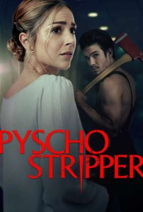 Psycho Stripper - Legendado Filme Torrent Download