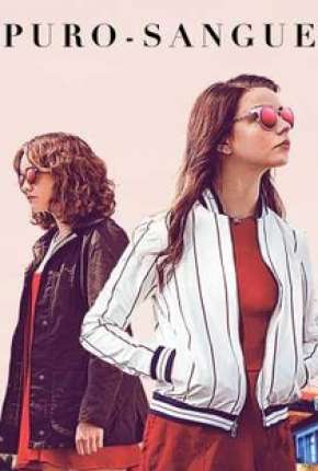 Puro-Sangue - Thoroughbreds Filme Torrent Download