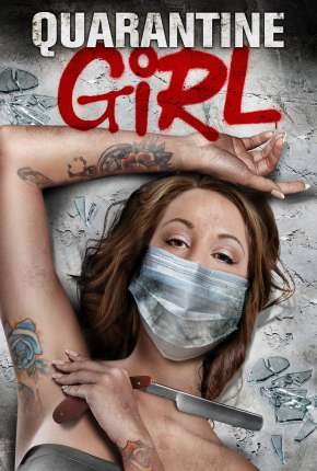 Quarantine Girl - Legendado Filme Torrent Download