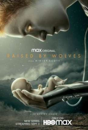 Raised by Wolves - 1ª Temporada Legendada Série Torrent Download