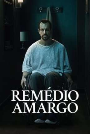 Remédio Amargo Filme Torrent Download
