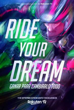 Ride Your Dream - Legendado Filme Torrent Download