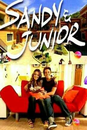 Sandy e Junior 1ª até 4ª Temporada Série Torrent Download