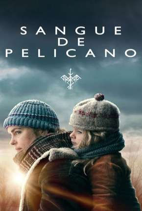Sangue de Pelicano Filme Torrent Download