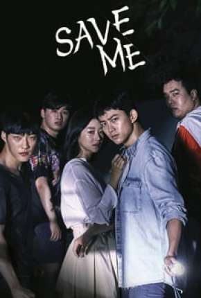 Save Me - Goo-hae-jwo 1ª Temporada Completa Legendada Série Torrent Download