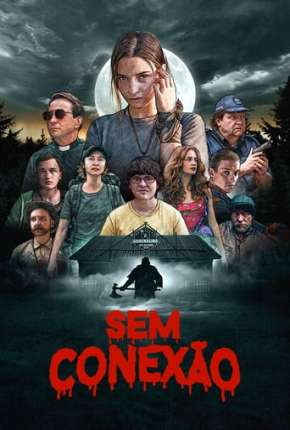 Sem Conexão Filme Torrent Download
