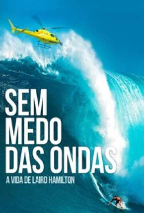Sem Medo das Ondas Filme Torrent Download
