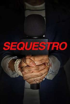 Sequestro Filme Torrent Download
