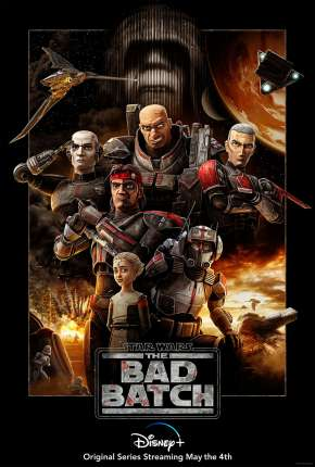 Star Wars - The Bad Batch - 1ª Temporada Desenho Torrent Download