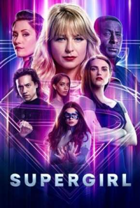 Supergirl - 6ª Temporada Legendada Série Torrent Download