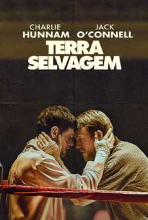 Terra Selvagem - Jungleland Filme Torrent Download