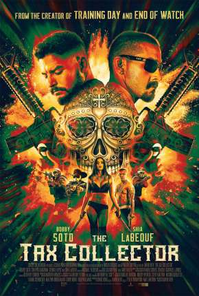 The Tax Collector Filme Torrent Download