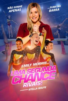 Uma Segunda Chance - Rivais! Filme Torrent Download