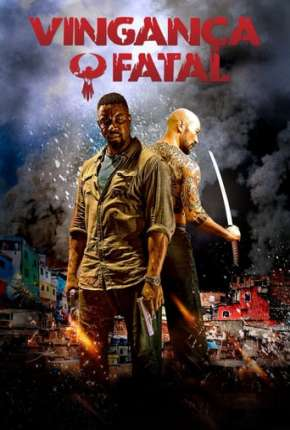 Vingança Fatal - Favela Filme Torrent Download