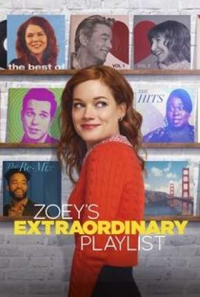 Zoey e Sua Fantástica Playlist - 1ª Temporada Completa Série Torrent Download